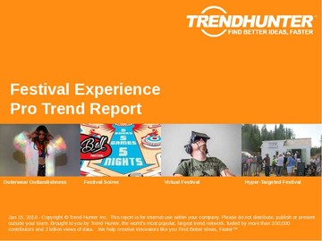 Festival Experience Trend Report and Festival Experience Market Research