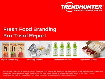 Fresh Food Branding Trend Report and Fresh Food Branding Market Research