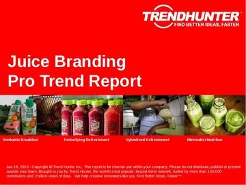 Juice Branding Trend Report and Juice Branding Market Research