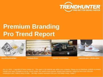 Premium Branding Trend Report and Premium Branding Market Research