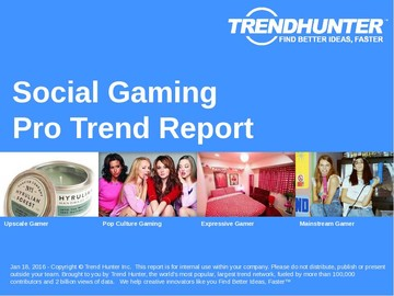 Social Gaming Trend Report and Social Gaming Market Research