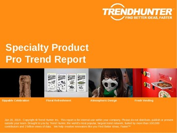 Specialty Product Trend Report and Specialty Product Market Research