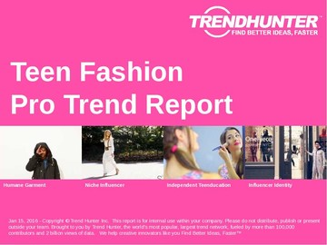 Teen Fashion Trend Report and Teen Fashion Market Research