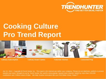 Cooking Culture Trend Report and Cooking Culture Market Research