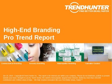 High-End Branding Trend Report and High-End Branding Market Research