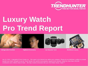 Luxury Watch Trend Report and Luxury Watch Market Research