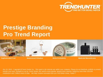 Prestige Branding Trend Report and Prestige Branding Market Research
