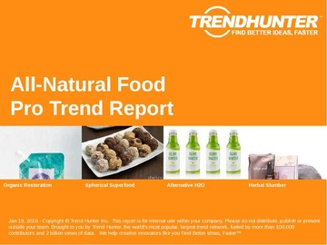All-Natural Food Trend Report and All-Natural Food Market Research