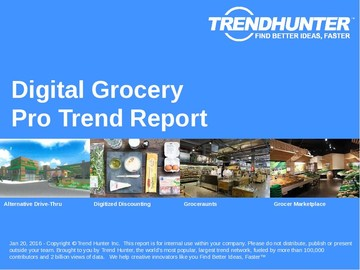 Digital Grocery Trend Report and Digital Grocery Market Research