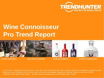 Wine Connoisseur Trend Report and Wine Connoisseur Market Research