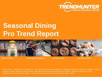 Seasonal Dining Trend Report and Seasonal Dining Market Research