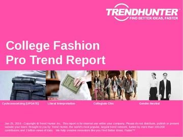 College Fashion Trend Report and College Fashion Market Research