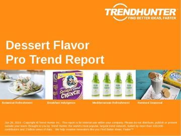 Dessert Flavor Trend Report and Dessert Flavor Market Research