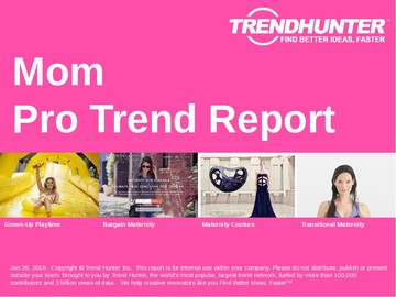Mom Trend Report and Mom Market Research