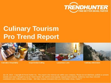 Culinary Tourism Trend Report and Culinary Tourism Market Research