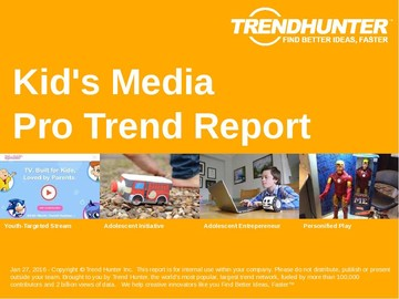 Kid's Media Trend Report and Kid's Media Market Research