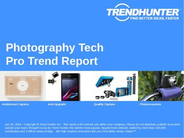 Photography Tech Trend Report and Photography Tech Market Research