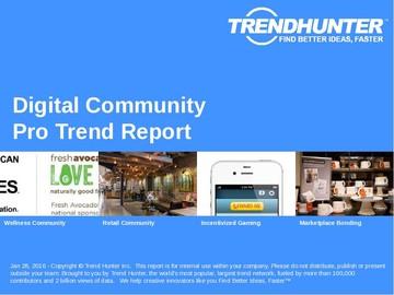 Digital Community Trend Report and Digital Community Market Research