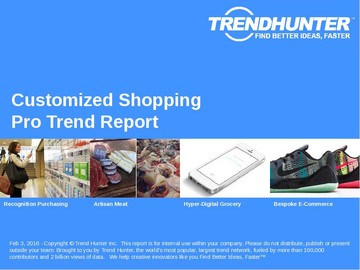 Customized Shopping Trend Report and Customized Shopping Market Research