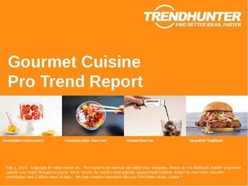 Gourmet Cuisine Trend Report and Gourmet Cuisine Market Research