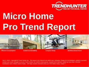 Micro Home Trend Report and Micro Home Market Research