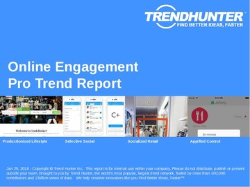 Online Engagement Trend Report and Online Engagement Market Research