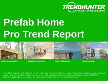 Prefab Home Trend Report and Prefab Home Market Research