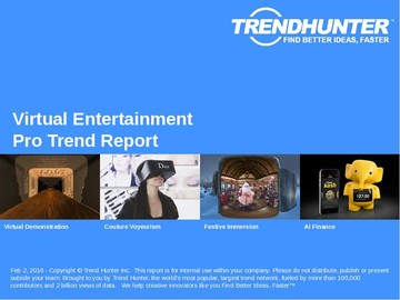 Virtual Entertainment Trend Report and Virtual Entertainment Market Research
