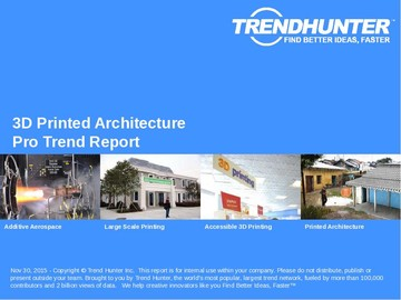 3D Printed Architecture Trend Report and 3D Printed Architecture Market Research