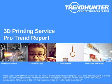 3D Printing Service Trend Report and 3D Printing Service Market Research