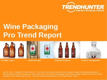 Wine Packaging Trend Report and Wine Packaging Market Research