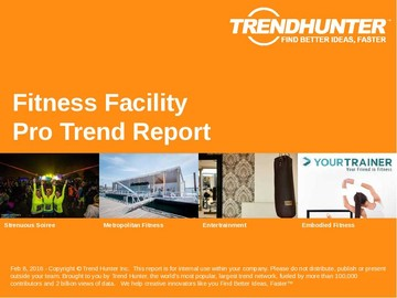 Fitness Facility Trend Report and Fitness Facility Market Research