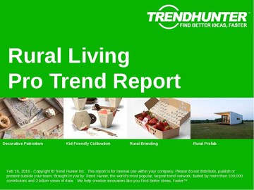 Rural Living Trend Report and Rural Living Market Research
