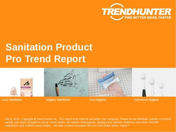 Sanitation Product Trend Report and Sanitation Product Market Research