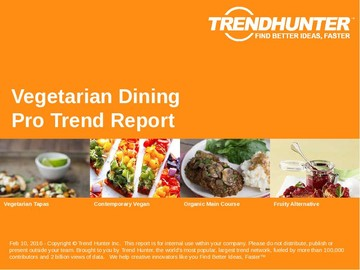 Vegetarian Dining Trend Report and Vegetarian Dining Market Research