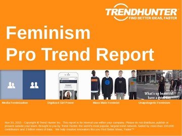 Feminism Trend Report and Feminism Market Research