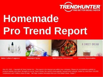 Homemade Trend Report and Homemade Market Research