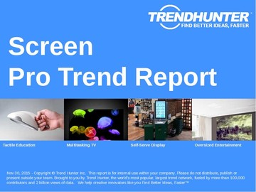 Screen Trend Report and Screen Market Research