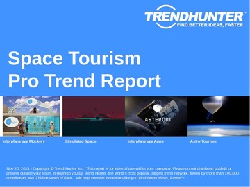 Space Tourism Trend Report and Space Tourism Market Research