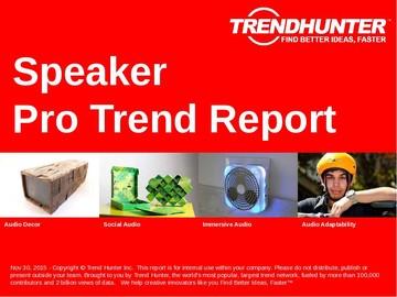 Speaker Trend Report and Speaker Market Research