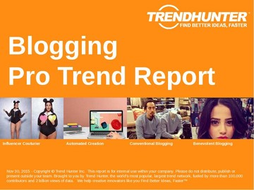 Blogging Trend Report and Blogging Market Research