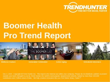 Boomer Health Trend Report and Boomer Health Market Research