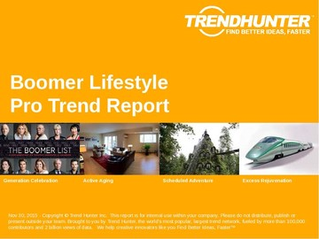 Boomer Lifestyle Trend Report and Boomer Lifestyle Market Research