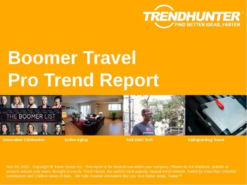 Boomer Travel Trend Report and Boomer Travel Market Research