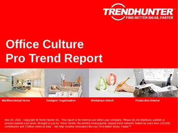 Office Culture Trend Report and Office Culture Market Research