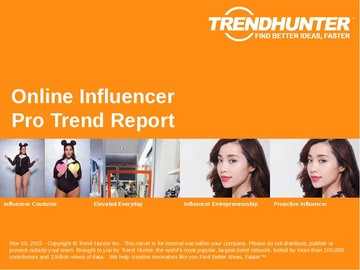 Online Influencer Trend Report and Online Influencer Market Research