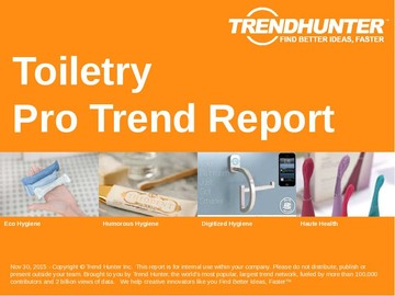 Toiletry Trend Report and Toiletry Market Research