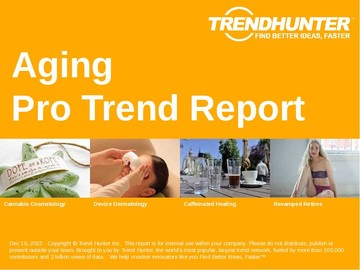 Aging Trend Report and Aging Market Research