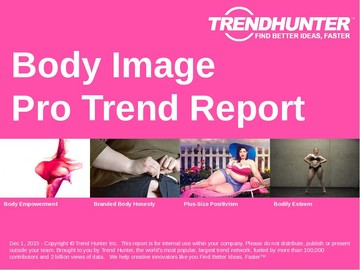 Body Image Trend Report and Body Image Market Research