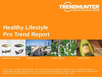 Healthy Lifestyle Trend Report and Healthy Lifestyle Market Research